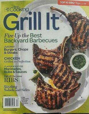 The Best of Fine Cooking Grill It 2017 Backyard Barbecues Steak FREE SHIPPING