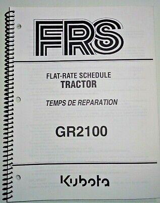 Kubota Gr2100 Lawn Garden Tractor Flat Rate Schedule Manual Oem 605