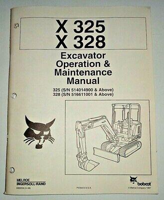 Bobcat X 325 X 328 Excavator Operators Operation Maintenance Manual Original