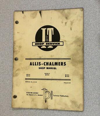 I T Shop Service Manual Ac-29 Allis Chalmers Models 7030 7040 7050 7060 7080