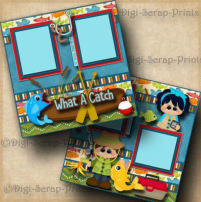 WHAT A CATCH fishing 2 premade scrapbook pages paper piecing layout BY DIGISCRAP