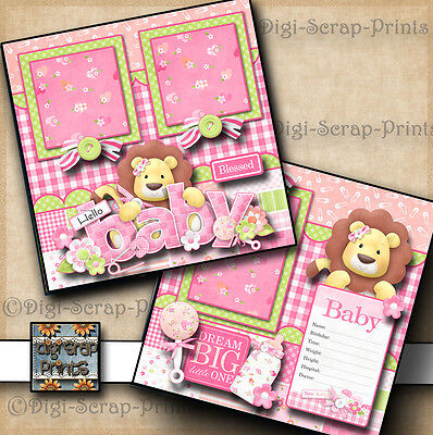 BABY GIRL ~  2 premade scrapbook pages paper piecing layout for album DIGISCRAP