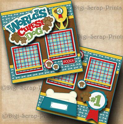 WORLDS CUTEST DOG 2 premade scrapbook pages paper piecing layout album DIGISCRAP