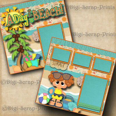 BEACH ~ GIRL 2 pre-made scrapbook pages layout paper piecing BY DIGISCRAP #A0087