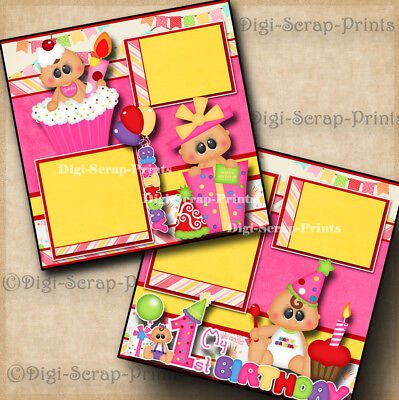 1ST BIRTHDAY GIRL baby 2 premade scrapbook pages paper piecing layout DIGISCRAP