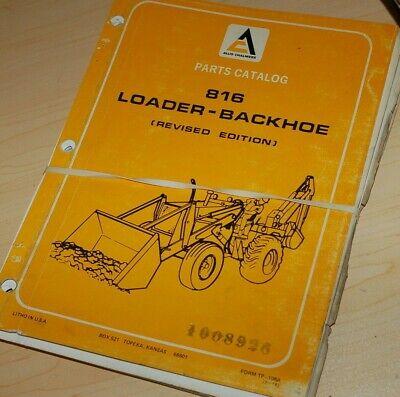 Allis Chalmers 816 Backhoe Loader Parts Manual Book List Catalog Spare Tractor