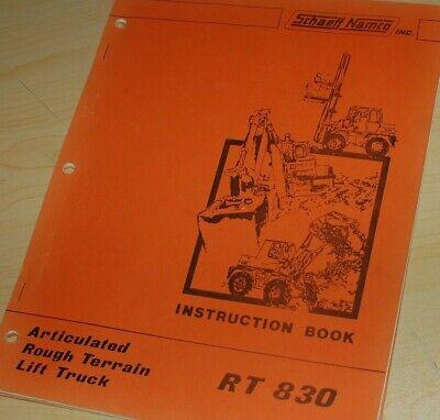 Schaeff Namco Rt830 Rough Terrain Fork Lift Owner Operator Operation Manual Book