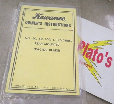Kewanee Owners Instructions 50 60 160 170 Rear Mount Tractor Blades In Plastic