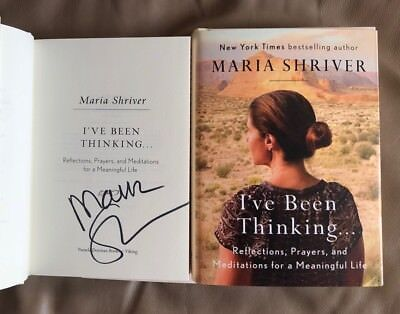 Hand Signed Maria Shriver Ive Been Thinking Brand New  Unread