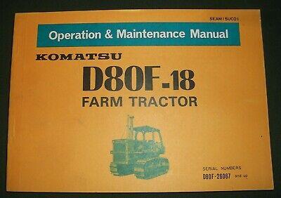 Komatsu D80f-18 Farm Tractor Dozer Operation Maintenance Manual Book 26067-up