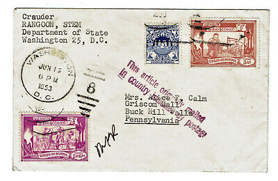 Cover from Rangoon Burma with Scott 102 107 128 stamps 1953 Diplomatic Pouch