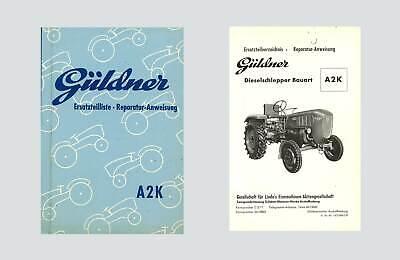 Güldner ALD Dieselschlepper Reparaturanleitung Ersatzteilliste Werkstatthandbuch