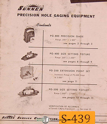 Sunnen Precision Hole Gaging Eqipment Operating Instructions Manual 1966