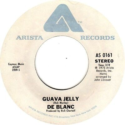 De Blanc - Oh No, Not My Baby / Guava Jelly  - Original Arista USA - 1975 -