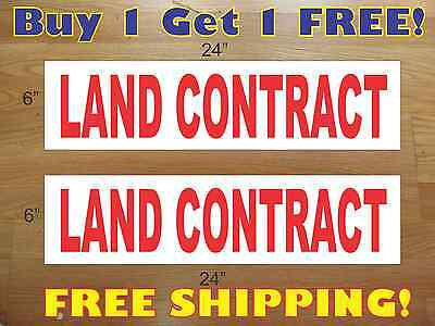Land Contract 6x24 Real Estate Rider Signs Buy 1 Get 1 Free 2 Sided Plastic