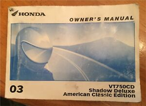 2003 Honda VT750CD Shadow Deluxe American Edition Owners Manual