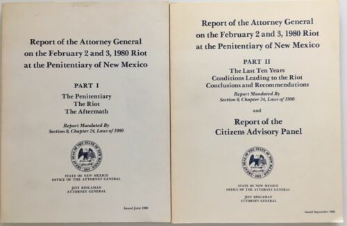 Report of the Attorney General on the riot at the Penitentiary of NM Parts 1 & 2