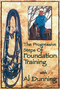 Progressive Steps Foundation Training - Al Dunning Horse DVD