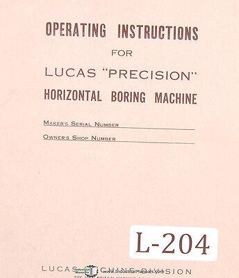 Lucas 42-b 4 Way Bed Horizontal Boring Machine Operating Instructions Manual