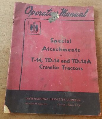 Original International Harvester Operators Manual T-14td-14td-14a Attachments