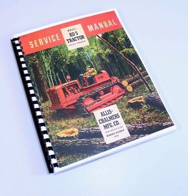 Allis Chalmers Hd-5 Hd5 B Crawler Tractor Service Repair Technical Shop Manual
