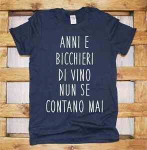 T-Shirt-manica-corta-Fun-J319-anni-e-bicchieri-di-vino-nun-se-contano-mai