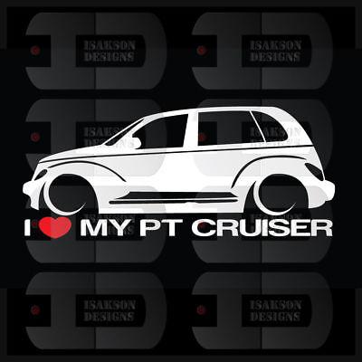 I Heart My PT Cruiser Sticker Love Chrysler Slammed GT Turbo SRT Mopar Stance
