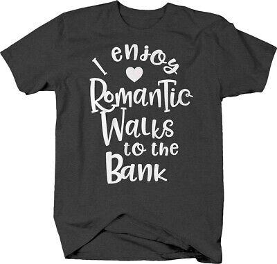 Funny Money Bank (I enjoy romantic walks to the bank funny abundance money T-shirt )