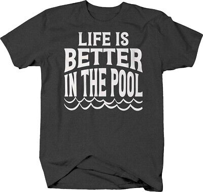 Life is better in the pool caps waves funny swim team water sport Tshirt for (Best Mens Swim Shirts)