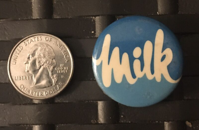 Milk Vintage Pin Button Possible Campaign Pin Button or Just Simply a Dairy Pin