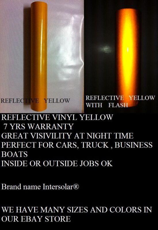 "24"" x 25 ft  YELLOW  Reflective Vinyl Adhesive Cutter Sign Hight Reflectivity"