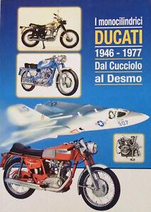 DUCATI Singles Book 1946-1977, Bevel, Two Stroke, Desmo 48, 125, 175, 250, 450cc