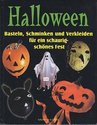 HALLOWEEN + Basteln + Schminken + Verkleiden für das Fest + gebundene Ausgabe + - Halloween Basteln