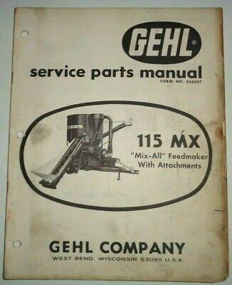 Gehl 115 Mx Mix All Feed Grinder Mixer Parts Manual Catalog Book Original 1168