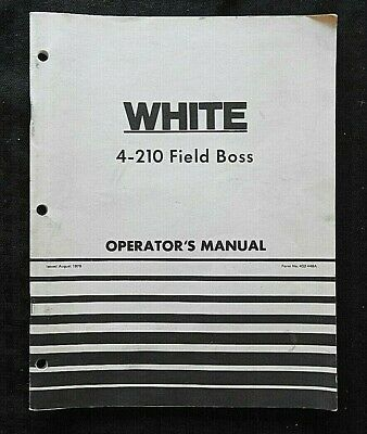 Genuine 1979 White 4-210 Field Boss Tractor Operators Manual Very Good Shape