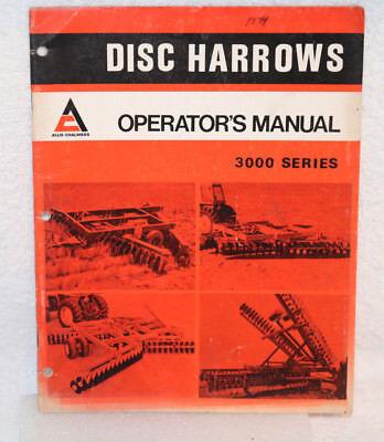 Allis-chalmers 3000 Series Disc Harrows Operators Manual.
