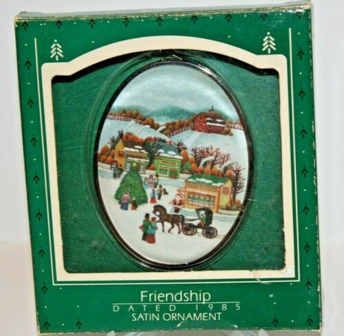 HALLMARK 1985 FRIENDSHIP WITH TOWN SCENE FINE SATIN CHRISTMAS ORNAMENT