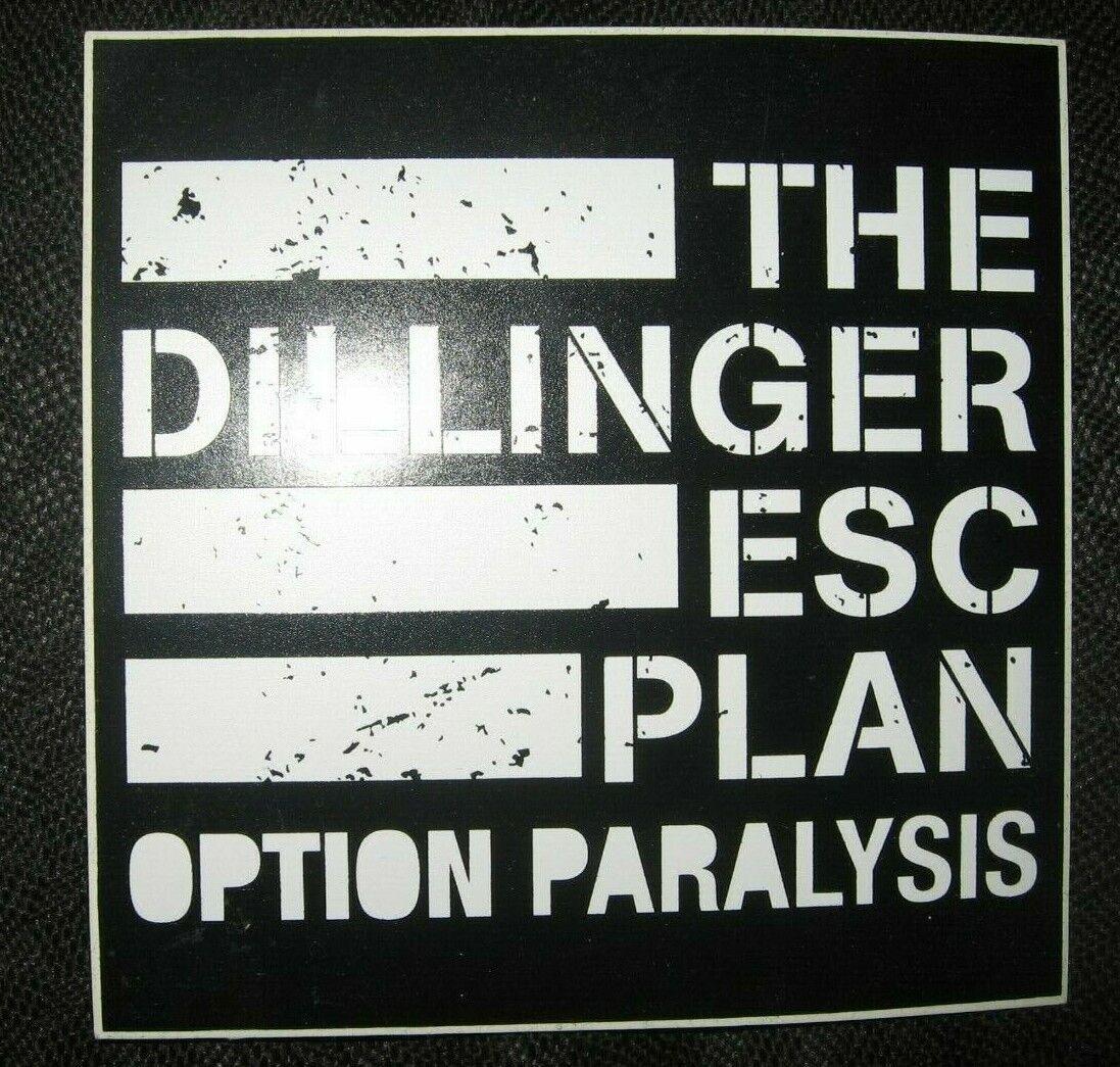 DILLINGER ESCAPE PLAN - OPTION PARALYSIS PROMOTIONAL STICKER 4 X 4  - $4.99