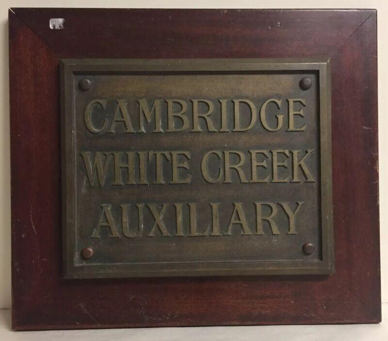 Antique Cambridge White Creek Auxiliary Bronze Plaque Sign Architectural Salvage