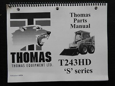 Genuine Thomas T243 243 Hd S Skid Steer Loader Tractor Parts Catalog Manual