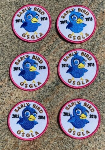 """LOT OF 6 GIRL SCOUTS GSGLA """"EARLY BIRD 2015-2016"""" PATCHES LOS ANGELES NOS&UNUSED"""