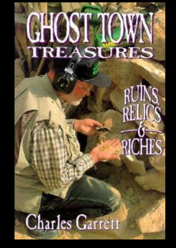 Ghost Town Treausres Ruins, Relics & Riches Book 1508200 Metal Detecting