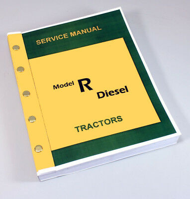 Service Manual For John Deere Model R Diesel Tractor Master Repair Huge Compiled