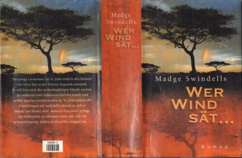 Buch von Madge Swindells - Wer Wind sät ... - ein Roman - 1999