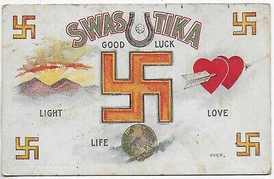 (5884)  1908 Good Luck  Swastika Postcard  Love Light Life
