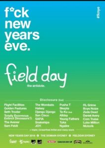 2x Field day tickets 2018 250$ ea  Lyons Woden Valley Preview