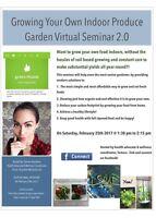 Growing your OWN indoor produce Garden Virtual Seminar 2.0