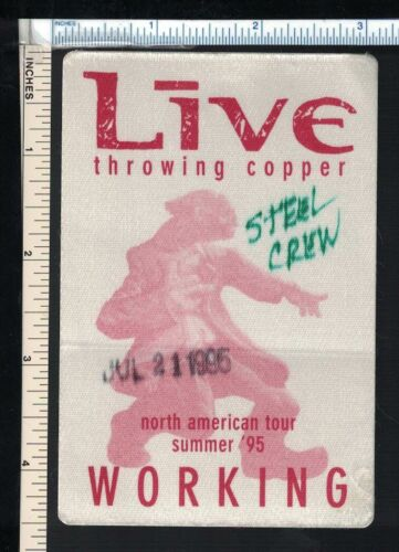 LIVE (American Hard Rock Band; PA) 7/95 Throwing Copper Backstage Pass; EX Cond