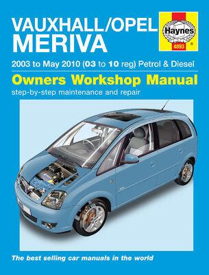 4893 Haynes Vauxhall/Opel Meriva Pet & Dies 2003-May 2010Workshop Manual