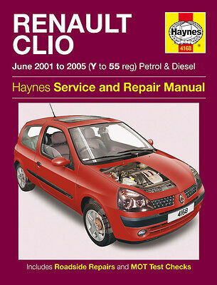HAYNES 4168 WORKSHOP REPAIR MANUAL RENAULT CLIO PETROL DIESEL (JUNE 01 - 05)